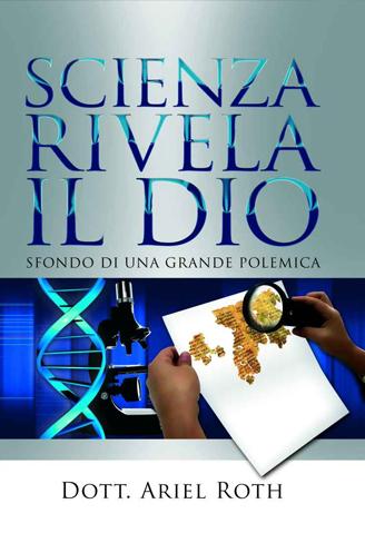 Scienza rivela il Dio